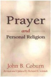 Cover of: Prayer and personal religion by John B. Coburn