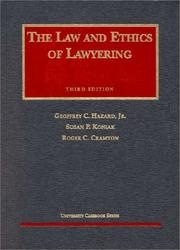 Cover of: The law and ethics of lawyering | Geoffrey C. Hazard
