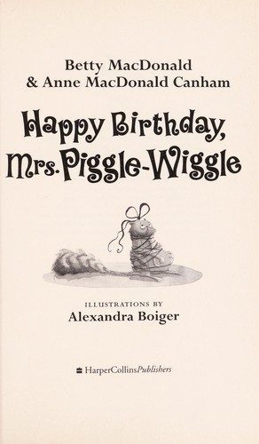 Trying Mrs Piggle Wiggle S Cure For A Messy Room: Happy Birthday, Mrs. Piggle-Wiggle (2007 Edition)