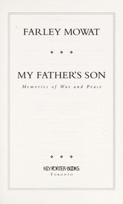 My father's son by Farley Mowat