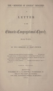 "Cover of: The ""Ministry of angels"" realized: a letter to the Edwards Congregational Church, Boston"