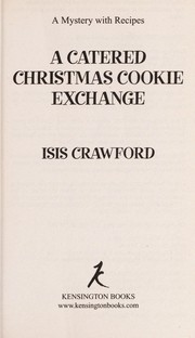 Cover of: A catered Christmas cookie exchange