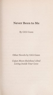 Cover of: Never been to me | Gigi Gunn