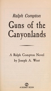 Cover of: Guns of the Canyonlands: a Ralph Compton novel
