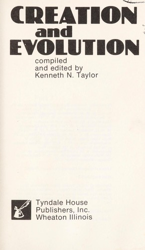 Creation and Evolution by Kenneth N. Taylor