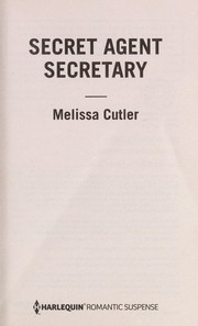 Cover of: Secret agent secretary | Melissa Cutler