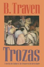 Trozas by B. Traven