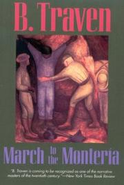 Cover of: March to the Monteria | B. Traven