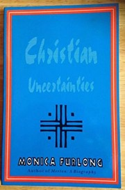 Cover of: Christian Uncertainties