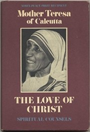 Cover of: The love of Christ: spiritual counsels
