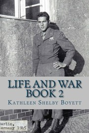 Life and War Book 2: Veterans of World War Two