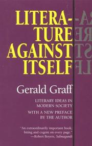 Cover of: Literature against itself: literary ideas in modern society