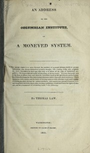 Cover of: An address to the Columbian institute, on a moneyed system | Thomas Law