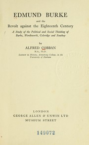 Cover of: Edmund Burke and the revolt against the eighteenth century