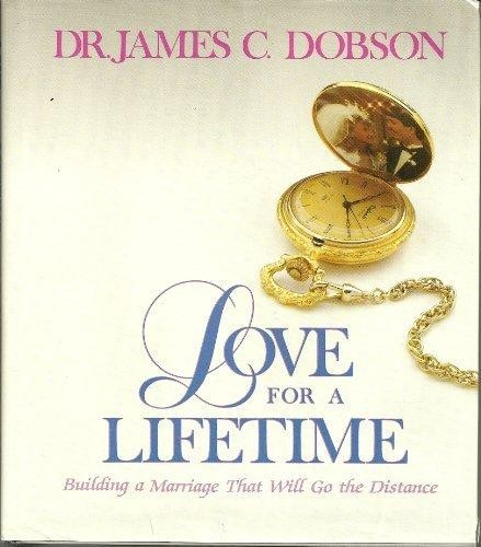 Love for a lifetime by James C. Dobson