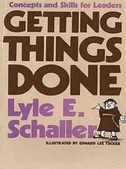 Cover of: Getting things done | Lyle E. Schaller