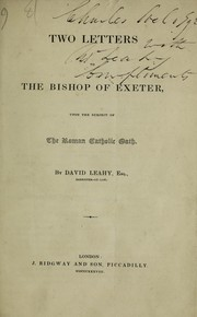 Cover of: Two letters to the Bishop of Exeter, upon the subject of the Roman Catholic oath | David Leahy