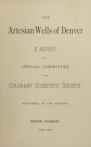 Cover of: The artesian wells of Denver | Colorado Scientific Society