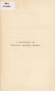 Cover of: A dictionary of practical materia medica