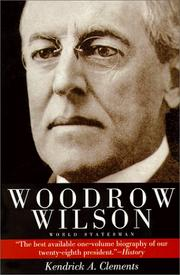 Cover of: Woodrow Wilson, world statesman
