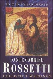 Cover of: Collected writings of Dante Gabriel Rossetti