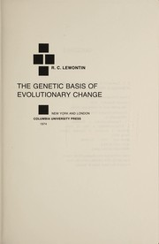 Cover of: The genetic basis of evolutionary change