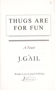 Cover of: Thugs are for fun : a novel |