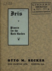 Cover of: Iris, plants for the rock garden | Otto M. Becker (Firm)