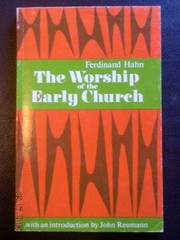 Cover of: Worship of the Early Church