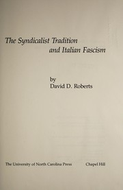 Cover of: The syndicalist tradition and Italian fascism