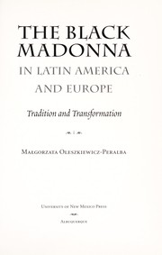 Cover of: The Black Madonna in Latin America and Europe | MaЕ'gorzata Oleszkiewicz-Peralba