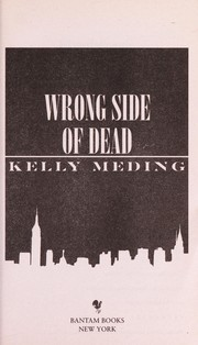 Cover of: Wrong side of dead | Kelly Meding
