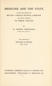 Cover of: Medicine and the state: the relation between the private & official practice of medicine, with special reference to public health