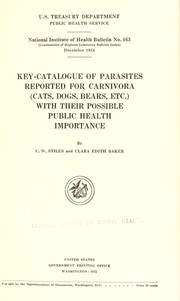 Cover of: Key-catalogue of parasites reported for carnivora (cats, dogs, bears, etc.)