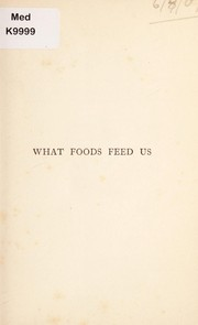 Cover of: What foods feed us