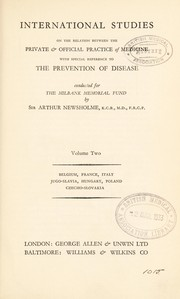 Cover of: International studies on the relation between the private & official practice of medicine with special reference to the prevention of disease