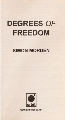 Degrees of freedom by Simon Morden
