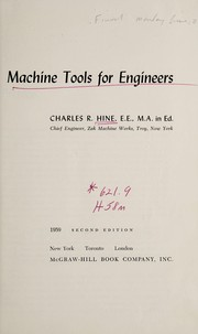 Cover of: Machine tools for engineers. | Charles R. Hine