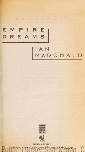 Empire dreams by Ian McDonald