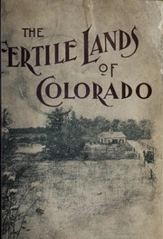 Cover of: The fertile lands of Colorado
