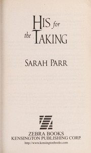 Cover of: His for the taking | Sarah Parr
