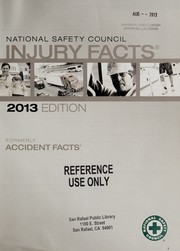 Cover of: Injury facts 2013 edition | National Safety Council