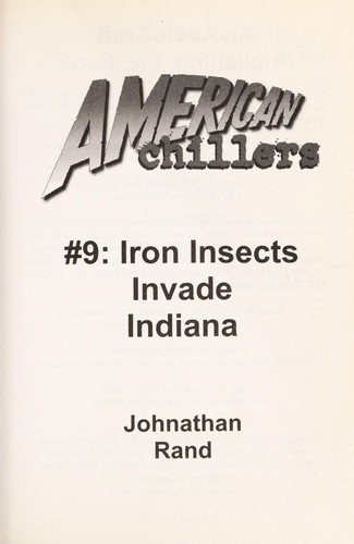Iron insects invade Indiana by Johnathan Rand