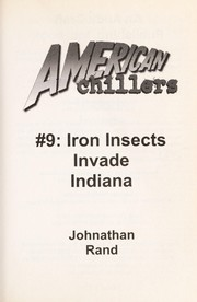 Cover of: Iron insects invade Indiana | Johnathan Rand