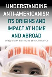 Cover of: Understanding anti-Americanism