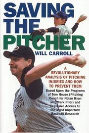 Cover of: Saving the Pitcher | Will Carroll