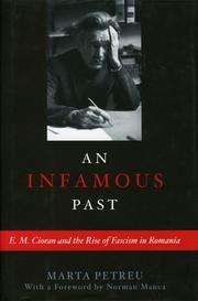 Cover of: An Infamous Past: E.M. Cioran and the Rise of Fascism in Romania
