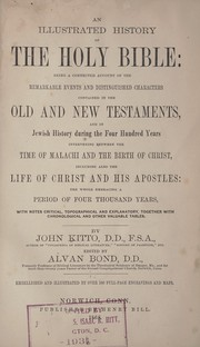 Cover of: An illustrated history of the Holy Bible ...
