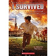 I Survived:  The American Revolution, 1776