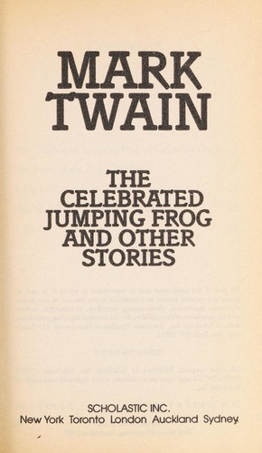 The Celebrated Jumping Frog and Other Stories by Mark Twain